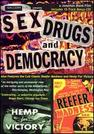 Sex, Drugs & Democracy