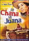 Ni Chana Ni Juana