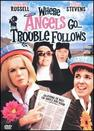 Where Angels Go, Trouble Follows
