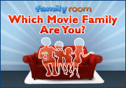 Which Movie Family Are You?