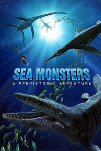 Sea Monsters: A Prehistoric Adventure poster