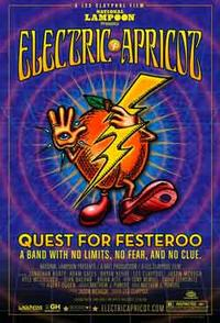 National Lampoon Presents Electric Apricot: Quest for Festeroo poster