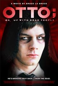 Otto; Or, Up with Dead People poster