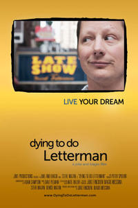 Dying to Do Letterman poster