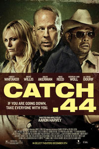 Catch .44 poster