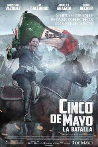 Cinco de Mayo: The Battle poster