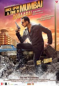 Once Upon A Time In Mumbai Dobaara poster
