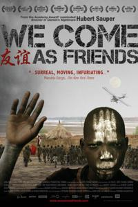 We Come as Friends poster