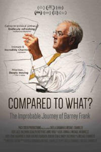 Compared to What? The Improbable Journey of Barney Frank poster