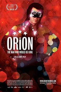 Orion: The Man Who Would Be King poster