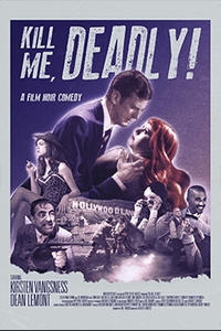 Kill Me, Deadly poster