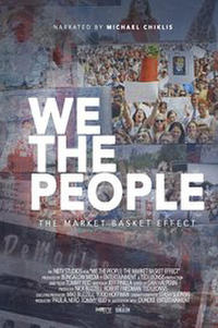 We the People: The Market Basket Effect poster