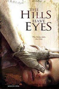 The Hills Have Eyes (2006) poster