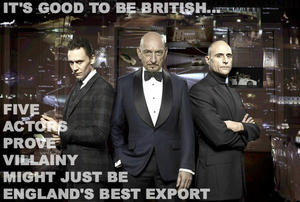 It's Good to Be British: 5 Actors Prove Villainy Might Just Be England's Best Export