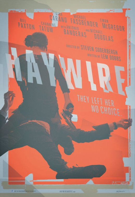 haywire poster Comic Con: The Relativity Panel, Haywire Kicks Ass, The Raven a Little Less So