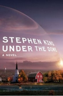 Cover for Stephen King's novel Under the Dome