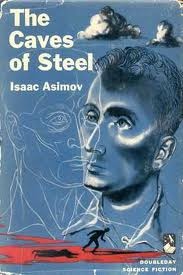 Cover to Isaac Asimov's Caves of Steel novel