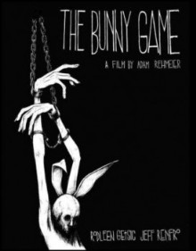 poster for the movie The Bunny Game