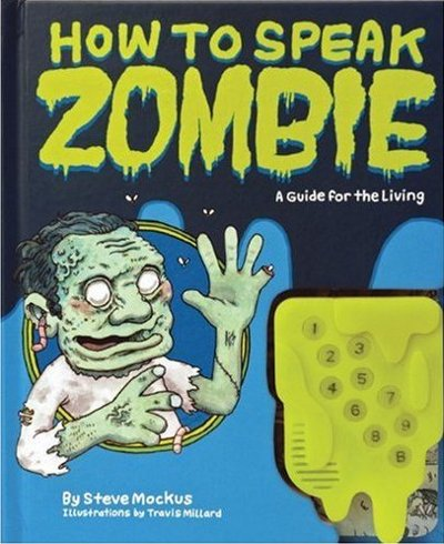 how to speak zombie Freaky Friday Finds: Crazy Animal Eyes, Batman Imposters, Die Hard Dr. Seuss, Kirk Camerons Sad Birthday and More