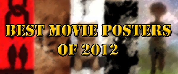 Best Movie Posters of 2012