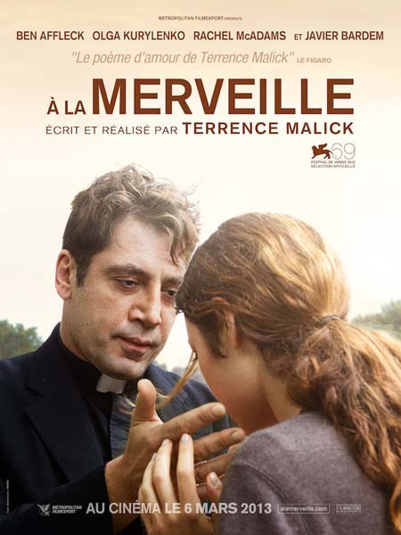 ToTheWonderFrenchPoster Cine Latino: Watch Javier Bardem in Terrence Malicks To the Wonder and Pedro Almodóvars Im So Excited (Video)