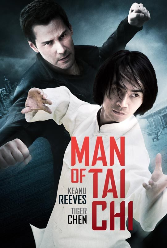 man of tai chi poster Keanu Reeves on How His Real Experience with an Eccentric Billionaire Shaped the Villain in Man of Tai Chi