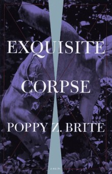 Exquisite Corpse Poppy Z. Brite