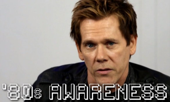 Kevin Bacon 80s awareness