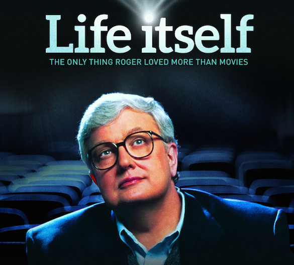 ebert The Roger Ebert Doucumentary Life Itself Gets A Wonderful Trailer