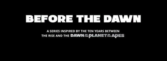 Before the Dawn of the Apes banner