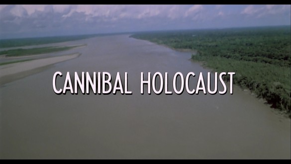 Cannibal Holocaust title (585 x 329) The Last Horror Blog: Your Complete Guide to Italian Cannibal Movies, Part 1