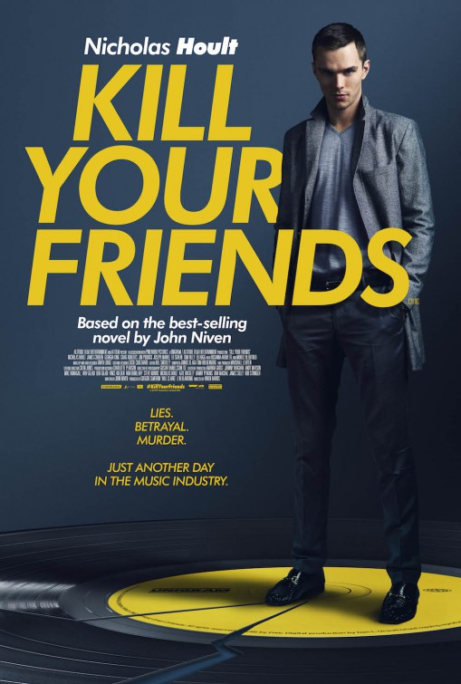 New Movie Posters Kill Your Friends Freaks Of Nature Jane