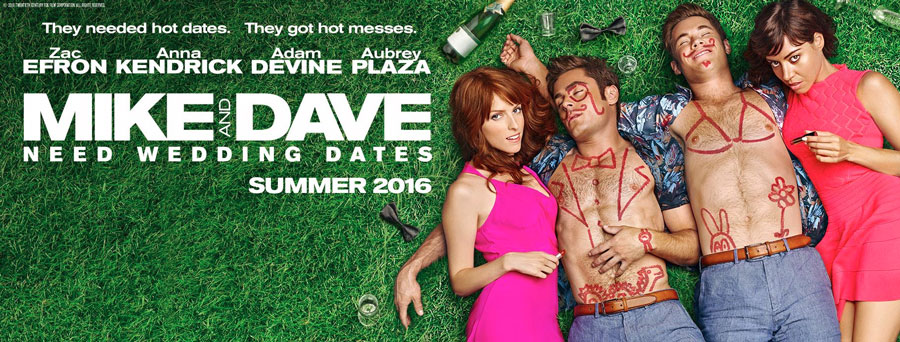 Movies Like Mike And Dave Need Wedding Dates.Anna Kendrick And Aubrey Plaza Tear Up The Mike And Dave Need