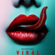 New Movie Posters: 'Viral,' 'Ghost Team,' 'The Neon Demon' and More