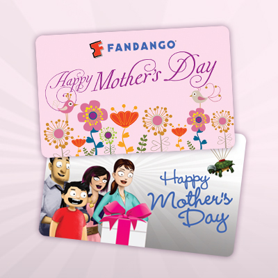 Fandango Gift Cards Just For Mom!