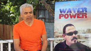 Water & Power: Sal Lopez On How He Got Involved In The Film