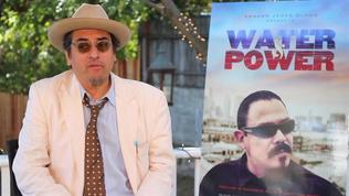 Water & Power: Richard Montoya Why He Brought The Stage Play To The Big Screen