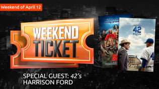Weekend Ticket with Harrison Ford