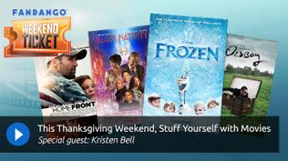Weekend Ticket with Kristen Bell from Frozen