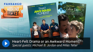 Weekend Ticket with Miles Teller and Michael B. Jordan