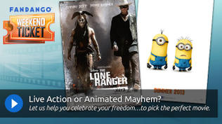 Weekend Ticket - Despicable Me 2, The Lone Ranger