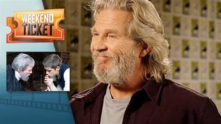 Weekend Ticket with Jeff Bridges