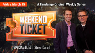 Weekend Ticket with Steve Carell