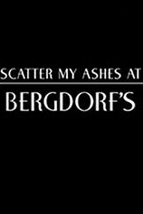 Scatter My Ashes at Bergdorf&#39s