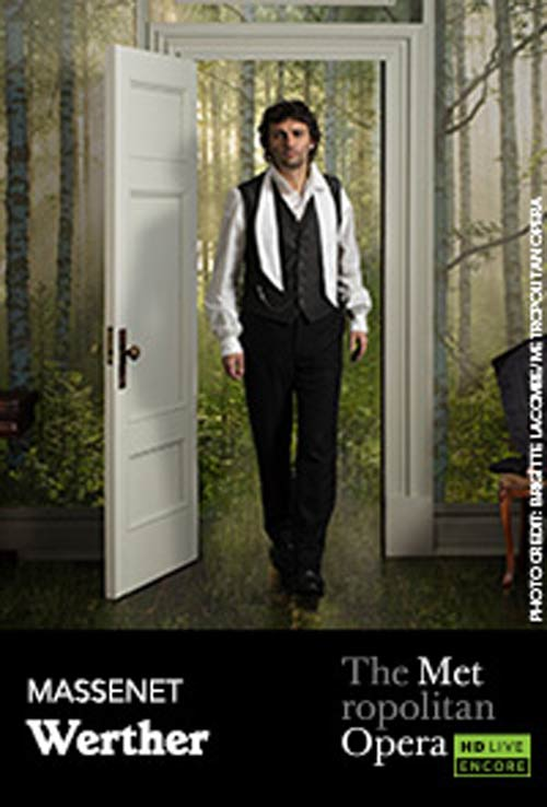 The Metropolitan Opera: Werther Encore