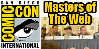 Masters of the Web Comic-Con Panel