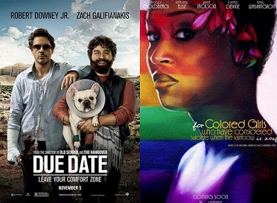 'Due Date' and 'For Colored Girls'