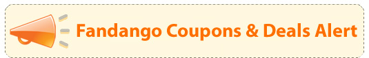 Fandango Coupons & Deals Alert