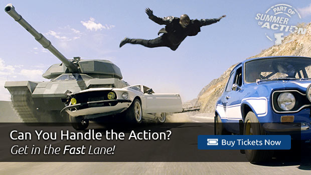 Fast & Furious 6 Tickets and More