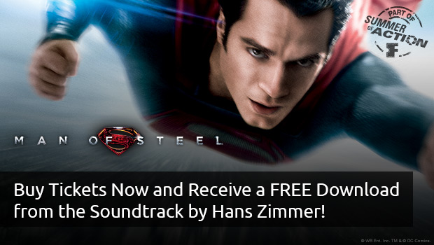 Man of Steel Tickets and Gift with Purchase